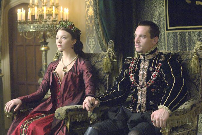 ***The Tudors***<br><br>  For those who prefer their royals with a racy side, TV's *The Tudors*, starring Jonathan Rhys Meyers, Henry Cavill and Natalie Dormer, is sure to fit the bill.