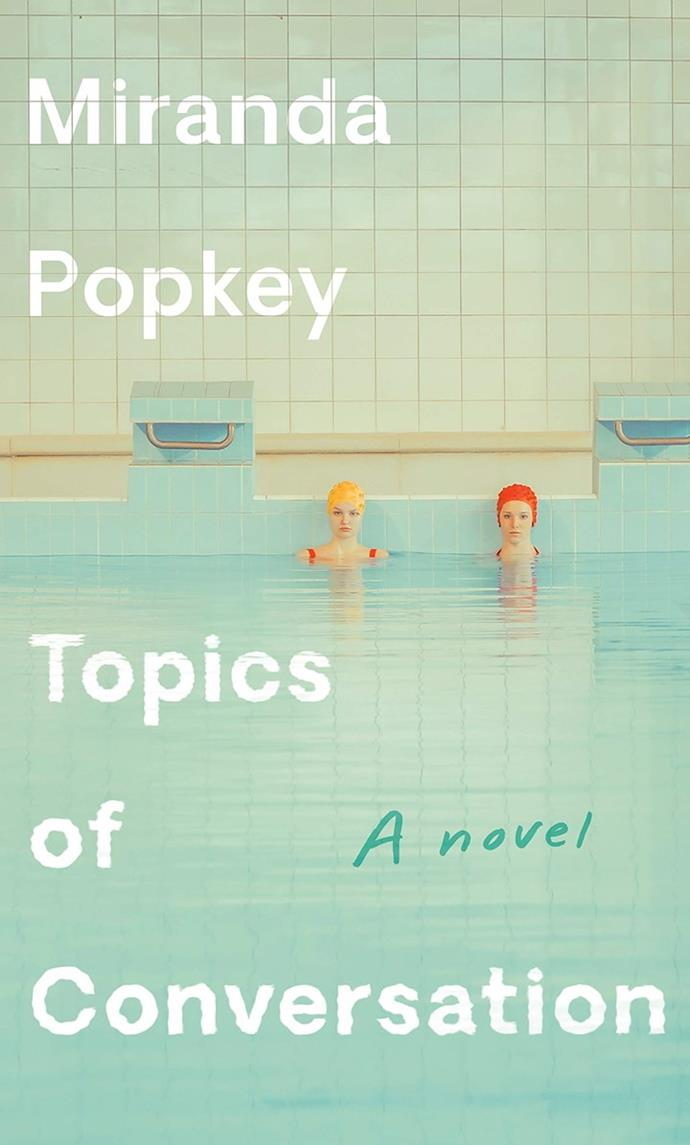 """***Topics Of Conversation*** **by Miranda Popkey**<br><br>  Sizzling with sex and self-loathing, Miranda Popkey's debut novel is composed almost entirely in the form of conversations between women. Spanning across two decades, the book is voiced by an unnamed narrator who is careening through life, hungry to unpack the female experience. Every chapter offers insight into intimate, intelligent conversations covering shame, love, infidelity, self-sabotage and more, with each dialogue coming from a different time and set of perspectives. Its almost voyeuristic approach makes you feel a bit of like you're eavesdropping on the conversations you wish you could overhear in real life.<br><br>  *Buy it [here](https://fave.co/2TfyEbG