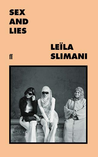 """***Sex and Lies*** **by Leïla Slimani**<br><br>  A witty, fascinating collection of essays exploring the sex lives of Moroccan women, Leila Slimani gives a voice to young Moroccan women who are grappling with a conservative Arab culture that at once condemns and commodifies sex. Interspersed with Slimani's own personal reflections on Moroccan society and reflection, *Sex and Lies* is an essential confrontation with Morocco's intimate demons and a vibrant appeal for the universal freedom to be, to love and to desire.<br><br>   *Buy it [here](https://fave.co/2zjP9wE