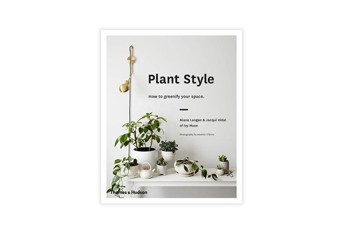 "Plant Style, $25, [Wordery](http://fave.co/2xxutek|target=""_blank""|rel=""nofollow"")."