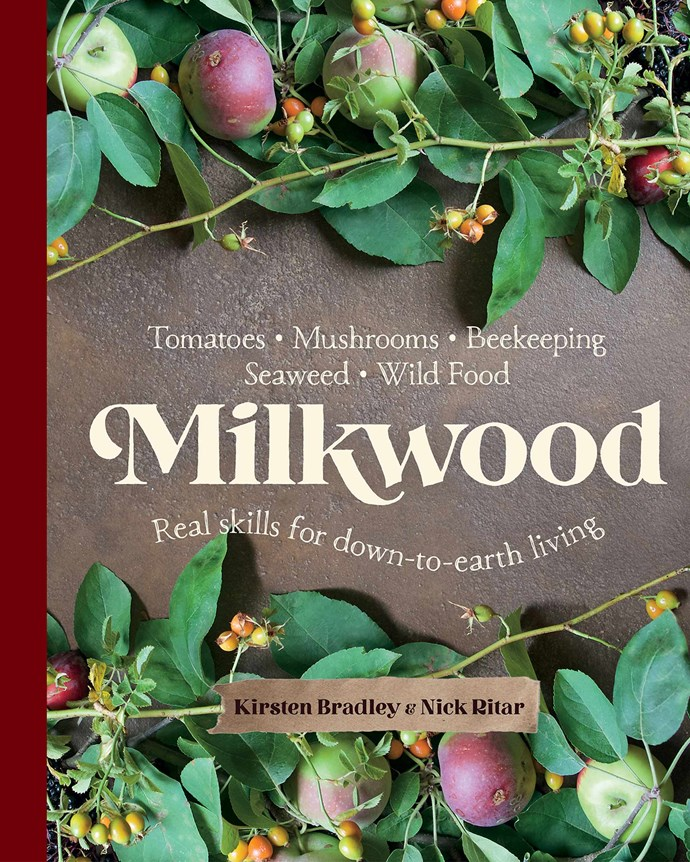 """*Images and recipes from [Milkwood](https://www.murdochbooks.com.au/browse/books/lifestyle/Milkwood-Kirsten-Bradley-and-Nick-Ritar-9781743364116
