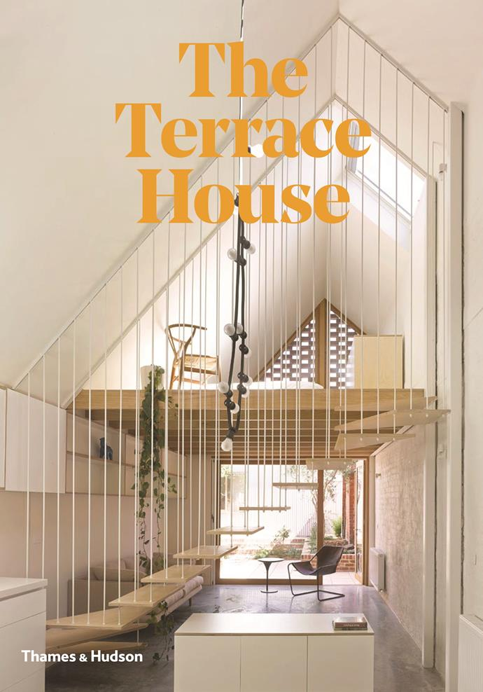 "**The Terrace House**, $45 from [Thames & Hudson](https://thamesandhudson.com.au/product/the-terrace-house-reimagined-for-the-australian-way-of-life/|target=""_blank""