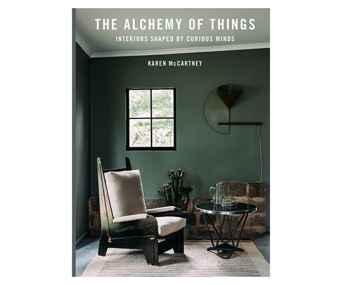 """The Alchemy Of Things book by Karen McCartney, $59.99, [Murdoch Books](https://www.murdochbooks.com.au/ target=""""_blank"""" rel=""""nofollow"""")"""