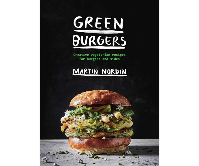"""Green Burgers book by Martin Nordin, $29.99 (Hardie Grant Books), [Myer](https://www.myer.com.au/