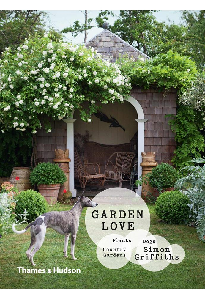 "**Book** *Garden Love: Plants, Dogs, Country Gardens* by Simon Griffiths ($59.99, [Thames & Hudson](https://thamesandhudson.com.au/ target=""_blank"" rel=""nofollow""))."