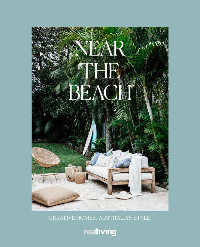 "To see more beautiful coastal homes like this, treat yourself to our new coffee table book [*Near The Beach*,  $59.95, Magshop](https://www.magshop.com.au/real-living-near-the-beach|target=""_blank""