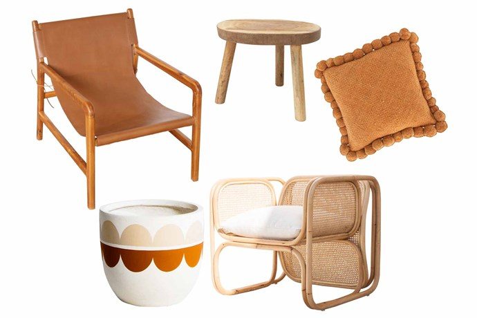 "**Down to earth** Warm, welcoming tones in all shapes, forms and textures help bring the outdoors in. **Get the look** (clockwise from left) 'Felix' sling chair, $799, [Little Things Interiors](https://www.littlethingsinteriors.com/|target=""_blank""