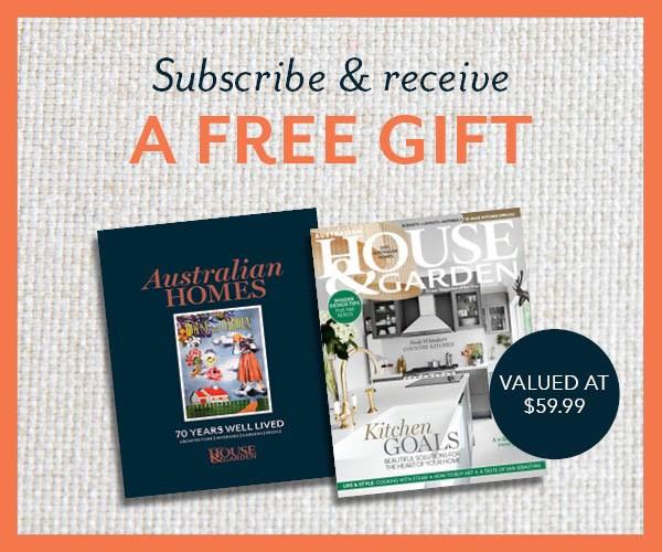 Subscribe to Australian House & Garden