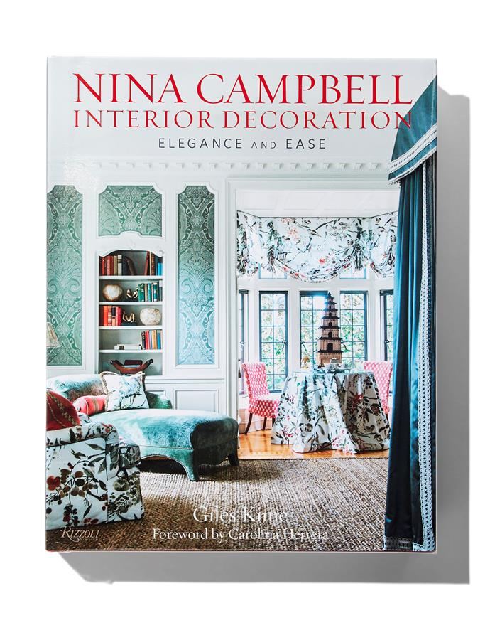"**NINA CAMPBELL INTERIOR DECORATION: ELEGANCE AND EASE - Giles Kime**<p> A doyenne of the interior design industry, Nina Campbell espouses that particular style of comfortable, luxe, English country house chic that is completely devoid of fads. Her timelessly elegant schemes are testament to the philosophy that good pieces last forever, with rooms peppered with antique oak furniture, sofas upholstered in lavish fabrics and an abundance of plump, inviting cushions, perfectly swagged curtains and whimsical wallpapers. Her career has spanned nearly 50 years, and here she recounts her journey as a designer, documents projects around the world and shares her styling secrets. $70.75, [Booktopia](https://www.booktopia.com.au/nina-campbell-interior-decoration-giles-kime/book/9780847863174.html|target=""_blank""