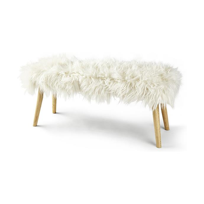 "You'll feel warmer just looking at this [Mongolian Faux Fur Bench $45](https://www.kmart.com.au/product/mongolian-faux-fur-bench/2108813|target=""_blank""