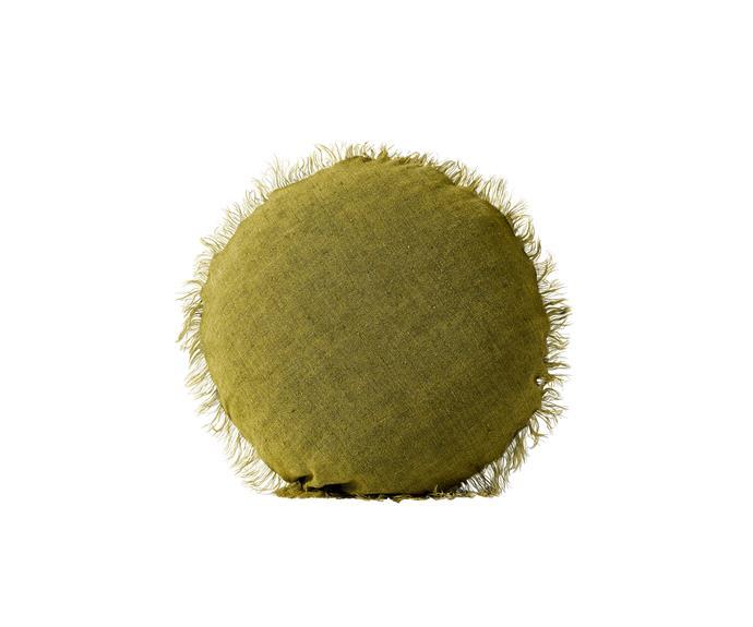 "Vintage linen fringe round cushion in Olive, $69.95, [Aura Home](https://www.aurahome.com.au/vintage-linen-fringe-round-cushion-olive|target=""_blank""|rel=""nofollow"")"