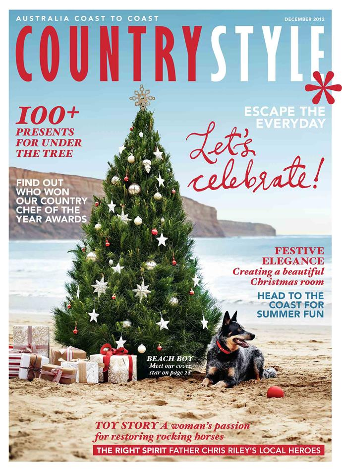 """**2012**<p> <p>Guarding an Australian Christmas scene on the cover of the December 2012 issue is Basil the Blue Heeler. By the time Basil appeared on our cover, he had already starred in a number of photoshoots. His owner Sian Hendry says, """"He's a good model, and loves being dressed up and photographed. He does a range of winter dog jackets, wearing them alongside matching horse rugs.""""<p>"""