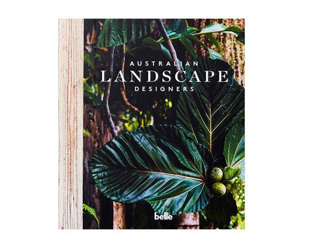 "Australian Landscape Designers book, $69.99, from [Magshop](https://www.magshop.com.au/australian-landscape-designers|target=""_blank""|rel=""nofollow"")"