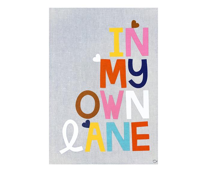 "'In My Own Lane' art tea towel, $89, [Castle](https://www.castleandthings.com.au/collections/teatowels/products/in-my-own-lane-art-teatowel target=""_blank"")"
