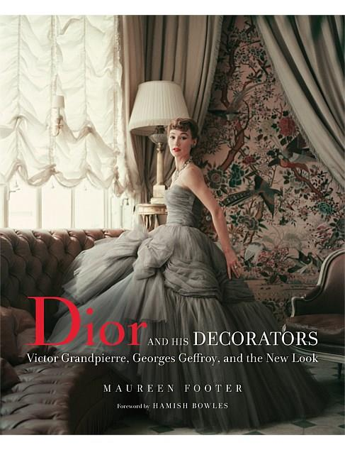 "Dior and his decorators, coffee table book, $100, [David Jones](https://www.davidjones.com/Product/22211927/Dior-and-His-Decorators|target=""_blank"")."