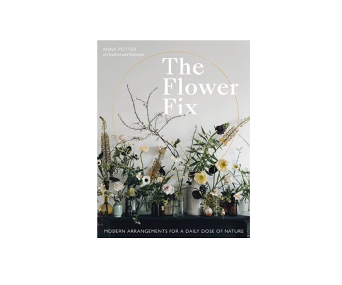 "[**The Flower Fix**](https://www.dymocks.com.au/book/the-flower-fix-by-anna-potter-9781781317884?gclid=Cj0KCQjwmdzzBRC7ARIsANdqRRlb-UA5KXsod00BezM-1dNmeOVfCYa4mMxq3OxUDuTpD0cRDtFc1wgaAs5aEALw_wcB|target=""_blank""). Every page of this fresh book is a wildly beautiful display of untamed flowers in modern arrangements.  *Anna Potter, $35*"