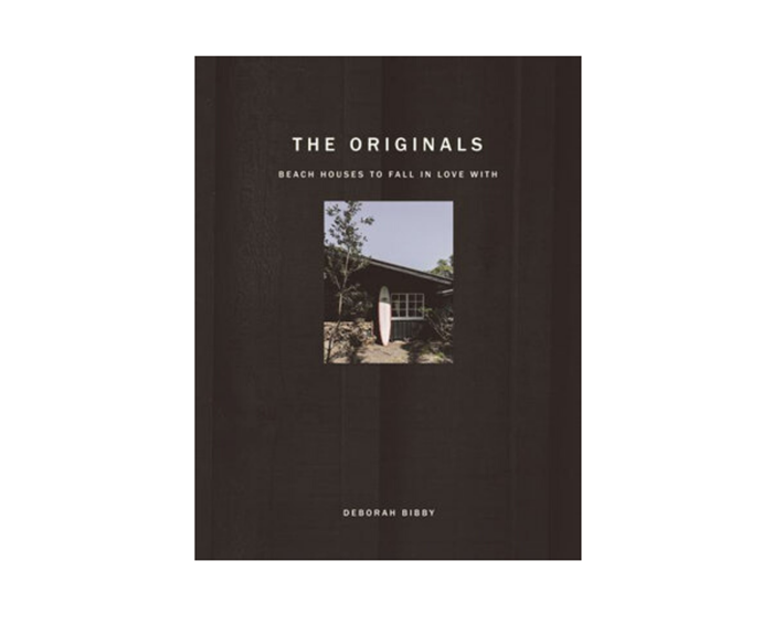 """This is an edited extract from The Originals: Beach Houses To Fall In Love With by Deborah Bibby. Available at [Bauer Media Books](https://www.bauerbooks.com.au/Products/65486/the-originals-by-deborah-bibby?bCategory=BBHTHM