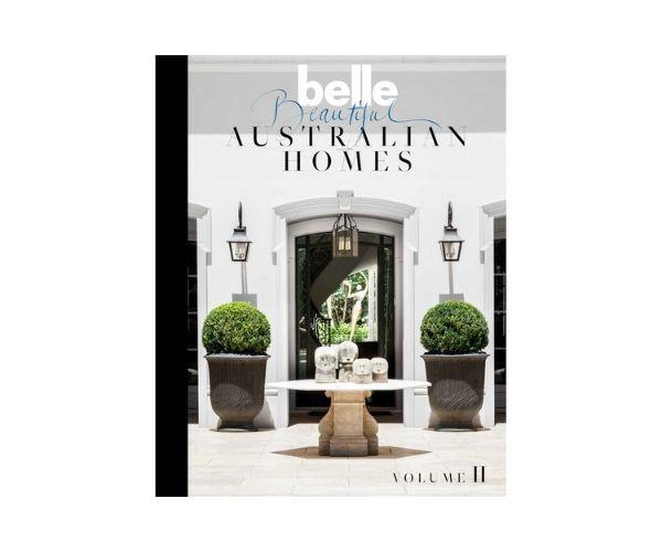 "Belle Beautiful Australian Homes Volume 2, $59.99, [Bauer Books](https://www.bauerbooks.com.au/Products/59110/belle-beautiful-australian-homes-volume-2?bCategory=BBHTHM|target=""_blank""|rel=""nofollow"")"
