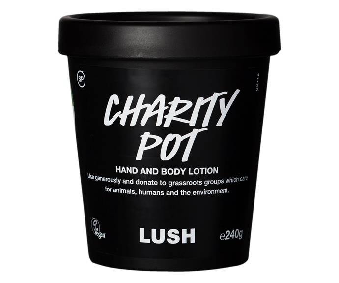 "**Lush Charity Pot** Treat your skin to luxurious hydration with [Lush Cosmetics](https://au.lush.com/|target=""_blank""
