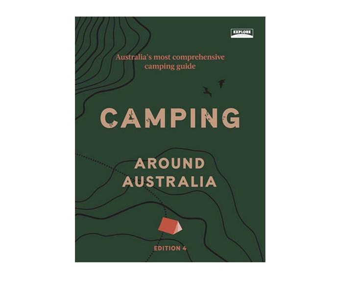 "Camping around Australia - 4th Edition, $37.75, [Booktopia](https://www.booktopia.com.au/camping-around-australia-4th-edition-explore-australia/book/9781741176650.html|target=""_blank""|rel=""nofollow"")"