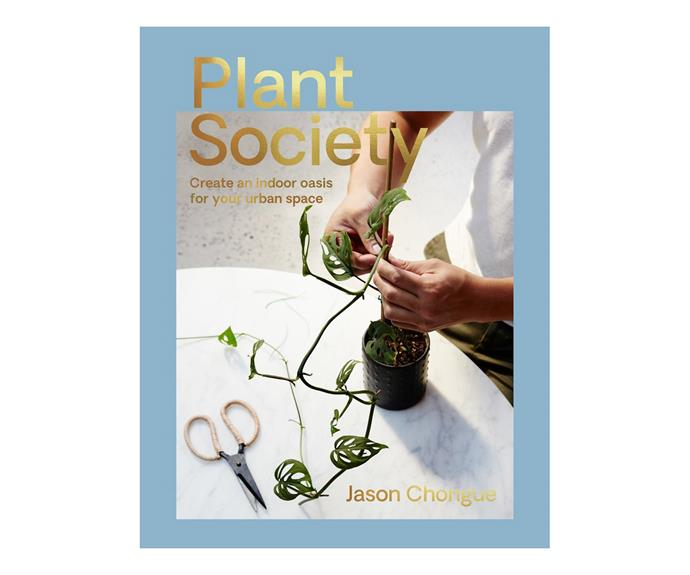 "Plant Society by Jason Chongue, $39, [Ginger Finch](https://gingerfinch.com.au/collections/under-50/products/the-plant-society|target=""_blank""