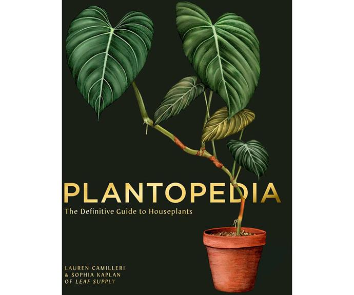"""**Plantopedia: The Definitive Guide to House Plants by Lauren Camilleri and Sophia Kaplan, $43.75, [Booktopia](https://www.booktopia.com.au/plantopedia-lauren-camilleri/book/9781925811773.html