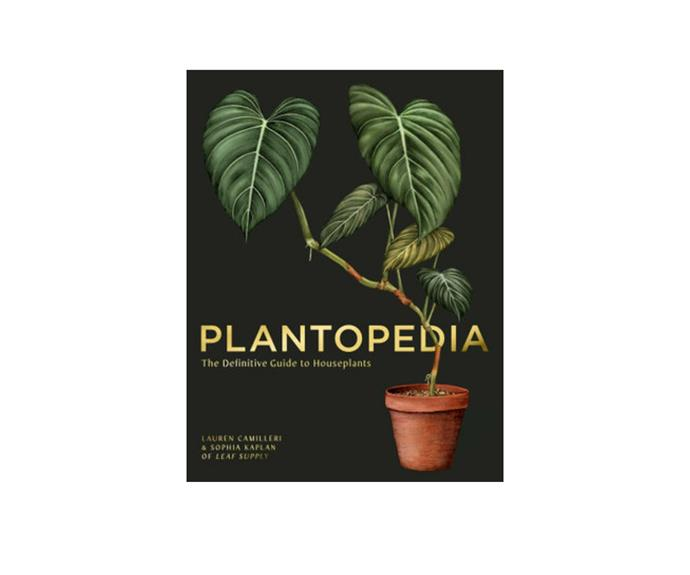 """**Plantopedia: The Definitive Guide to House Plants, $43.75, [Booktopia](https://www.booktopia.com.au/plantopedia-lauren-camilleri/book/9781925811773.html