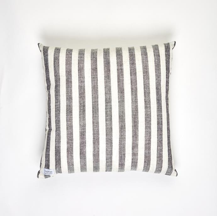 """**[Strip Cushion](https://myhouse.com.au/collections/home-beautiful/products/home-beautiful-stripe-cushion target=""""_blank"""" rel=""""nofollow""""), 45cm x45cm, $49.99**  The stripe cushions offers a sophisticated large black and white stripe pattern on a textural linen blend base."""