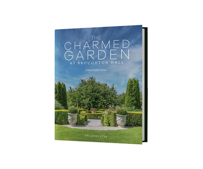 """The Charmed Garden at Broughton Hall: A David Musker Design by Philip Hunter, $80, [Muskers at Broughton Hall](https://muskersbroughtonhall.com.au