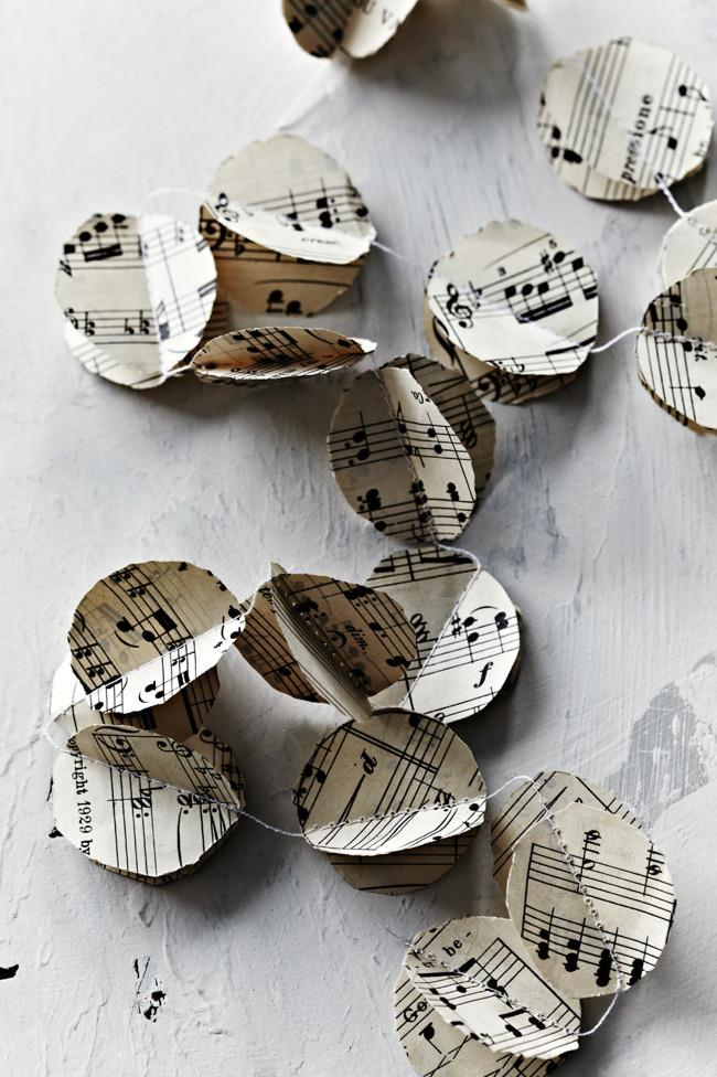 Sheet music garland. Decorate with a beautiful garland made from the sheet music of your favourite songs. You can stick with circles or try making other shapes like hearts. [How to make a sheet music garland](http://www.homelife.com.au/craft-diy/diy/how-to-make-a-music-garland)