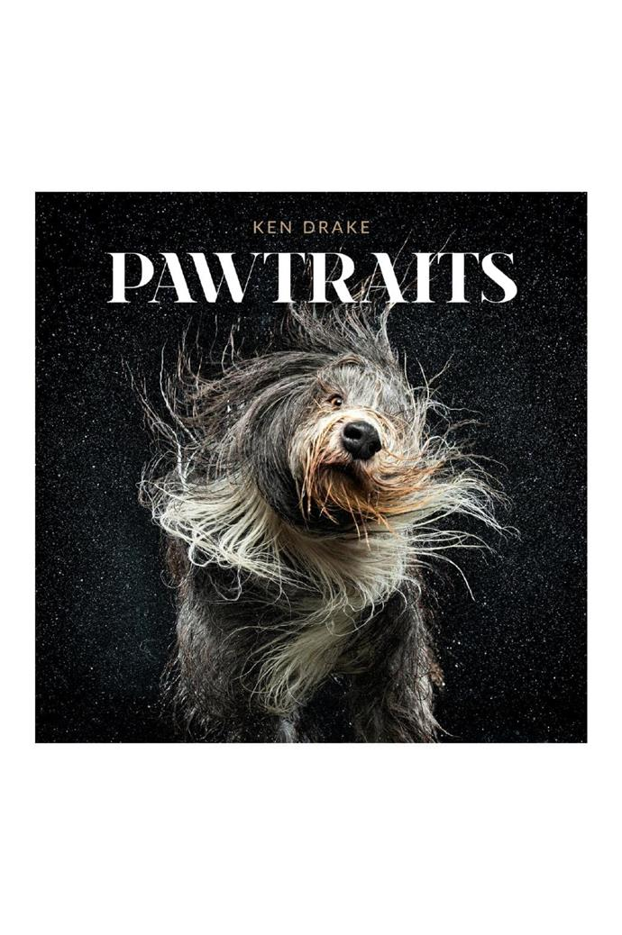 For the dog lover: Pawtraits by Ken Drake
