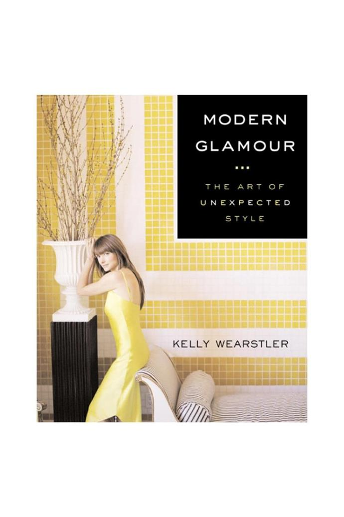For the interiors enthusiast: Modern Glamour The Art of Unexpected Style by Kelly Wearstler