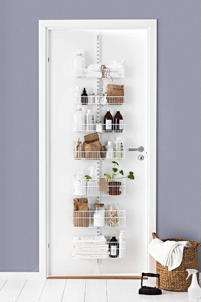 "**BEHIND THE DOOR**<br><br>When it comes to doors and cupboards there's no greater space to take advantage of than just behind them. Whether you add a couple of cleverly placed hooks, a caddy like this one from [Howard's Storage World](http://www.hsw.com.au/|target=""_blank""