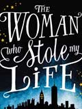 The -woman -who -stole -my -life