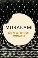 Haruki Murakami --Men Without Women