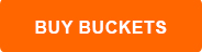 Buy -Buckets