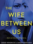 The -Wife -Between -Us