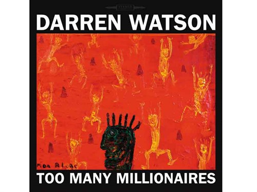 Darren -Watson -Too -Many -Millionaires -LP-Cover