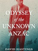 Odyssey -of -the -Unknown -Anzac