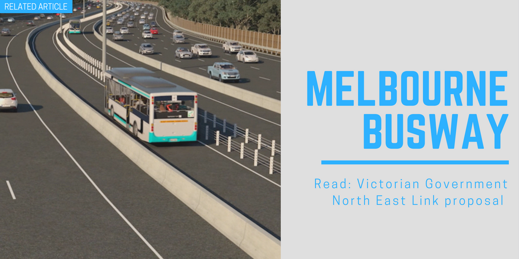 Related article: Victorian Government North East Link proposal