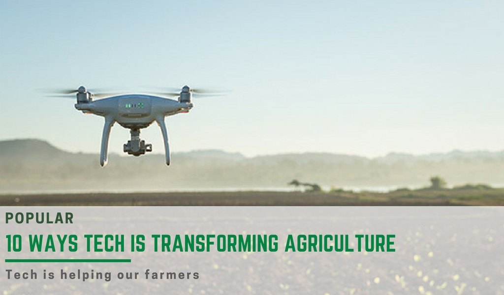 10 ways tech is transforming farming