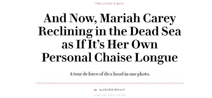 "[The photo of Mariah](http://www.vanityfair.com/style/2017/06/mariah-carey-dead-sea|target=""_blank""