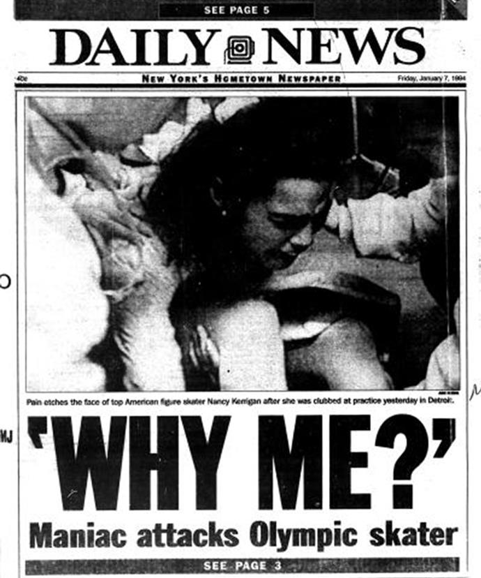 The attack on Nancy Kerrigan was front page news.