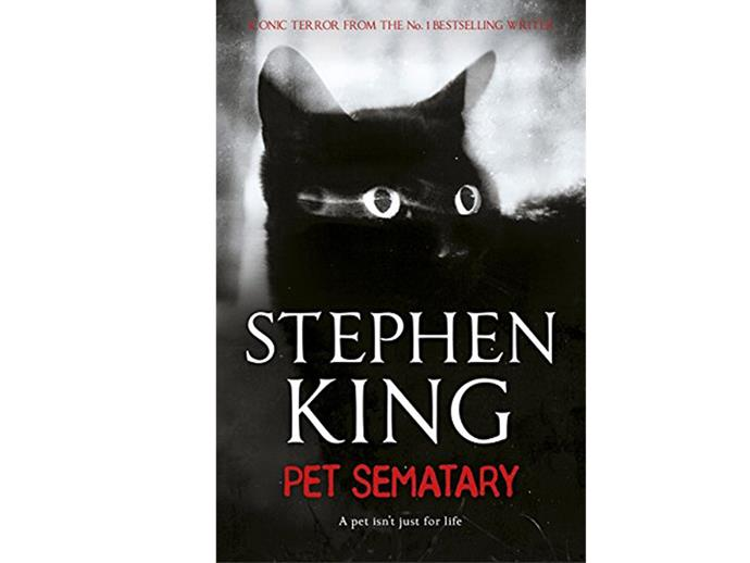 Pet Sematary: Stephen King. Only a horror genius could turn your pet into a horrifying entities.