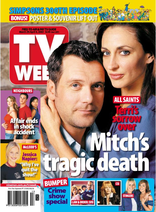 2003: It took us a while to get over Mitch's (Erik Thomson) death on *All Saints*.