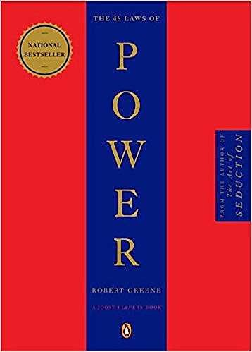 ** The 48 Laws of Power by Robert Greene**  The 48 Laws of Power has been cited in songs by JayZ, Kanye and Drake, translated into 24 languages and sold 1.2 million copies in America alone, so its no surprise that this is on the list. Greene's advice on how to turn your life around and take back your own power has been hailed as a 'mega cult classic' and he helped reform the likes of 50 cent and Busta Rhymes.