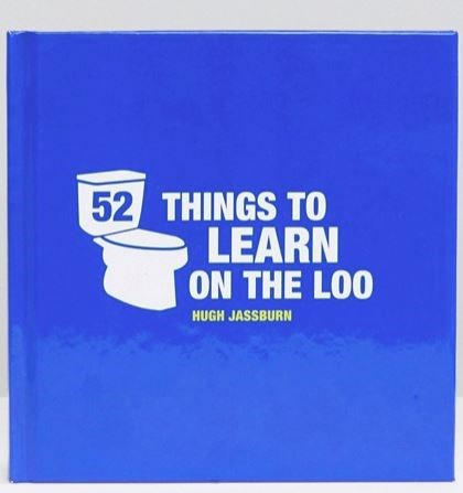 """[52 Things To Learn On The Loo by Hugh Jassburn, $14.)[http://www.asos.com/au/books/52-things-to-learn-on-the-loo-book/prd/6844572?clr=multi&SearchQuery=&cid=20041&gridcolumn=1&gridrow=15&gridsize=4&pge=1&pgesize=72&totalstyles=119