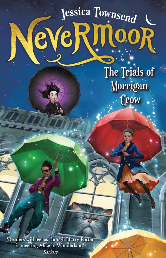 Winner of three ABIA Awards, Jessica Townsend's Nevermoor: The Trials of Morrigan Crow.