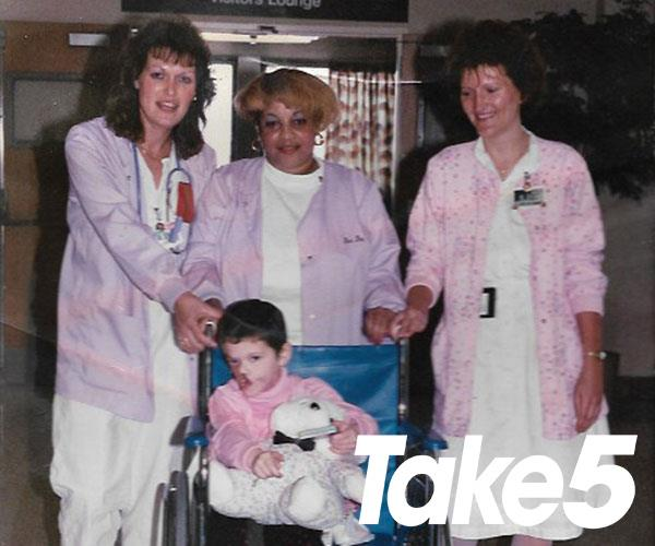 With some nurses when I was five.   **Photos exclusive to Take 5**