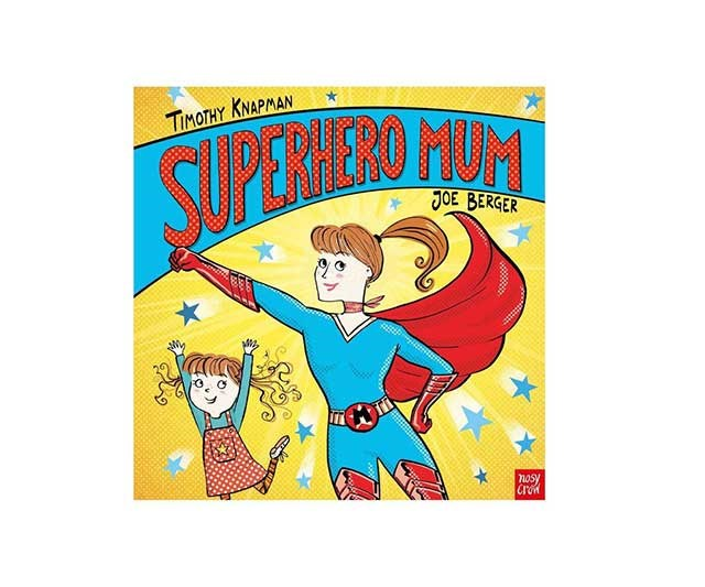 """A sweet gift from little ones to mum, or from friends or partners who (quite rightly) think you're a super mum. <br><br> ['Superhero Mum' by Timothy Knapman](https://www.myer.com.au/p/superhero-mum-by-timothy-knapman-and-illustrated-by-joe-berg-hardback-602421580